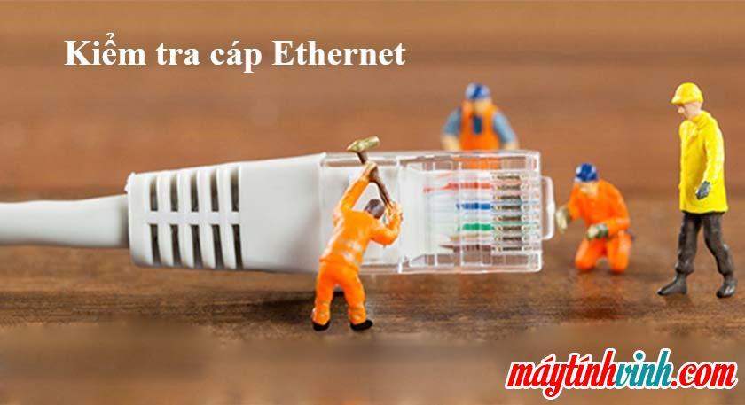 Kiểm tra cáp Ethernet