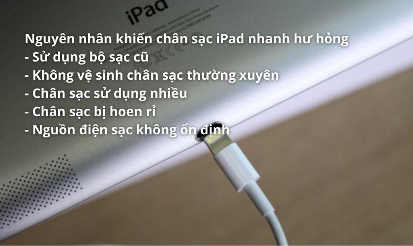 Nguyên nhân khiến chân sạc iPad nhanh bị hỏng