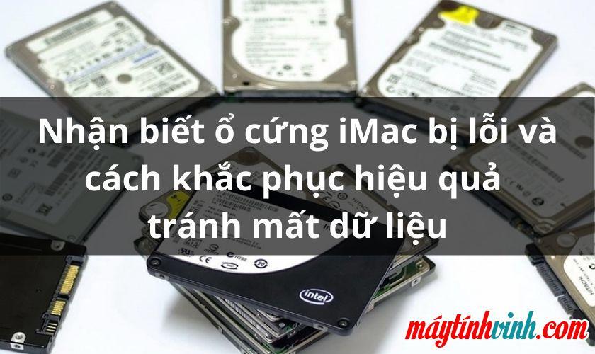 Dấu hiệu nhận biết iMac bị hỏng ổ cứng SSD