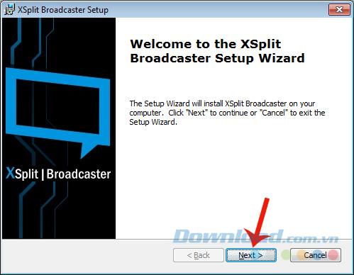 Cài đặt XSplit Broadcaster trên máy tính của bạn
