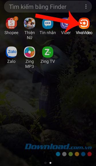Mở ứng dụng Vivavideo