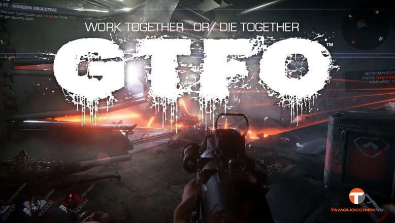 GTFO sẽ phát hành vào ngày 9 tháng 12 - TamQuocChien