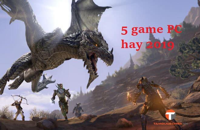 5 game PC hay 2019 - TamQuocChien