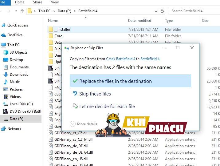 Ghi đè 2 File trong Mở Key thư mục vào thư mục nơi Battlefield 4 được cài đặt