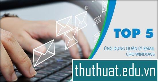 Ứng dụng email khách hàng đầu tốt nhất cho máy tính windows