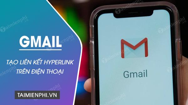 cách tạo siêu liên kết trong gmail