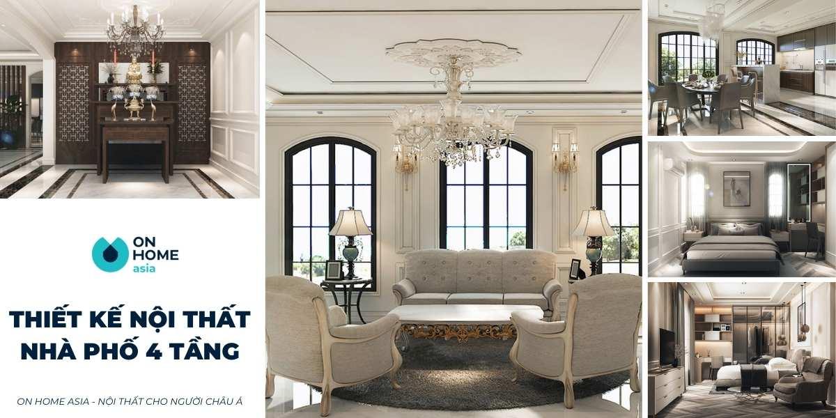 Thiết kế nội thất nhà 4 tầng hiện đại với 5 mẫu thiết kế siêu ấn tượng