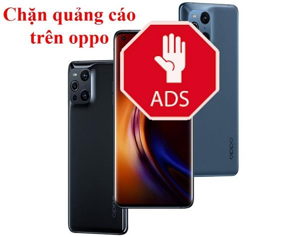 Điện thoại Oppo tự chặn quảng cáo