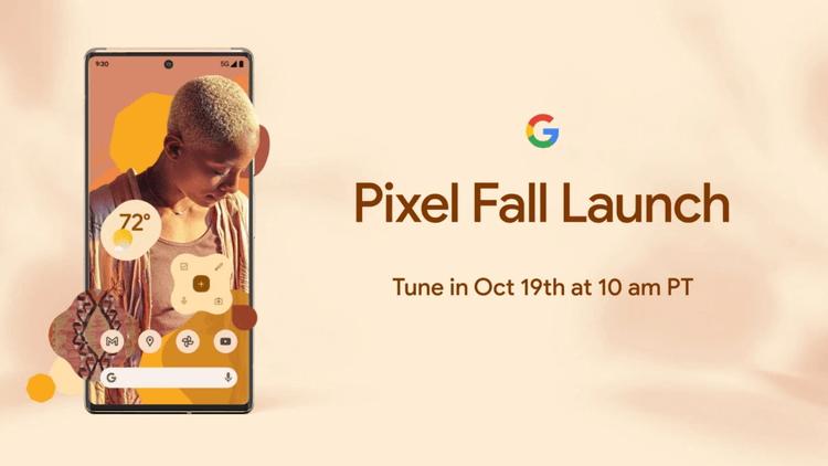 Google Pixel 6 đã ấn định ngày ra mắt